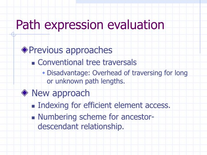 Path expression evaluation