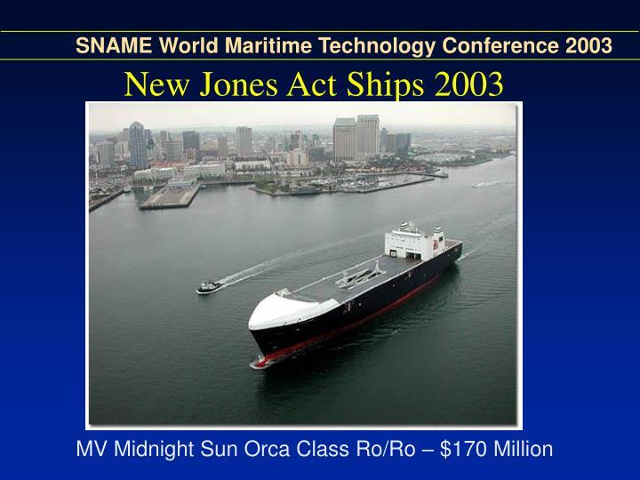 New Jones Act Ships 2003