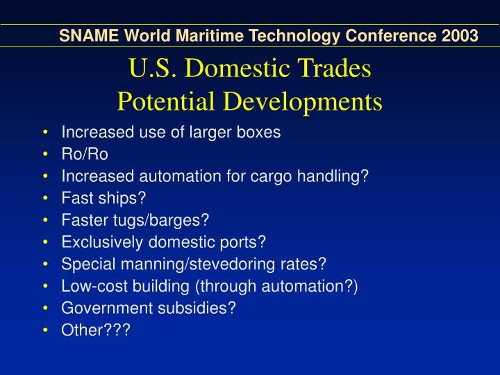 U.S. Domestic Trades