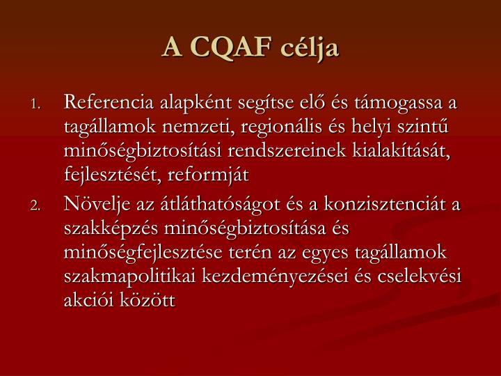 A CQAF célja