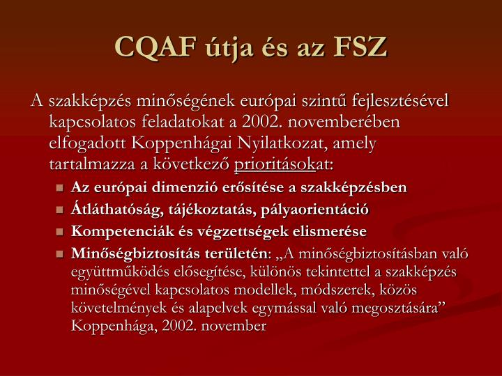 CQAF útja és az FSZ