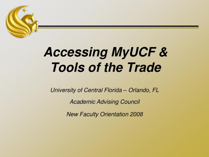 accessing myucf tools of the trade