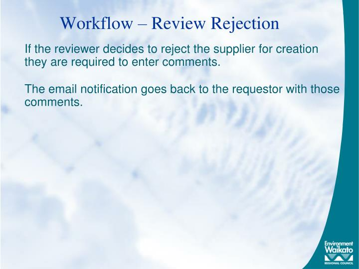 Workflow – Review Rejection