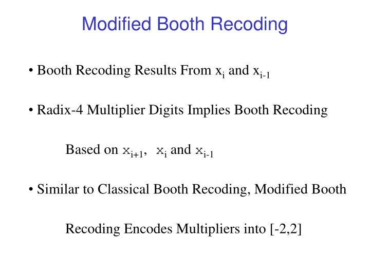 Modified Booth Recoding
