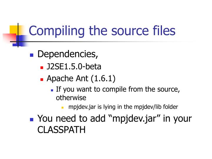 Compiling the source files