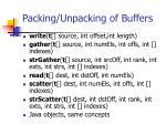 packing unpacking of buffers