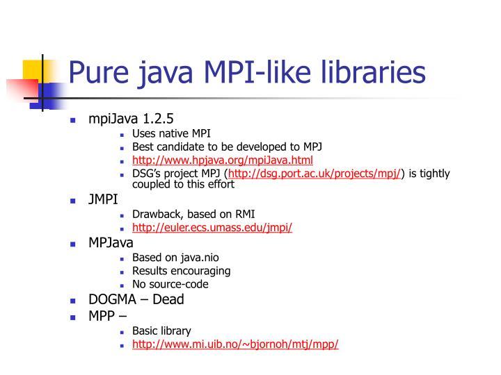 Pure java MPI-like libraries