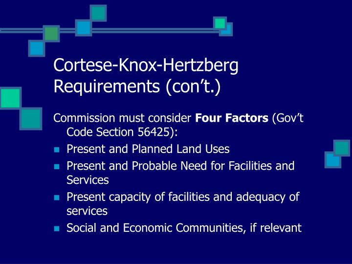 Cortese-Knox-Hertzberg Requirements (con't.)