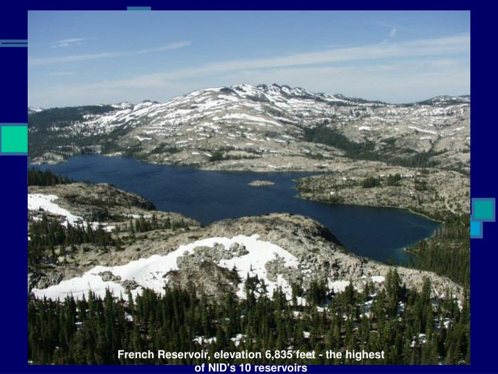 French Reservoir, elevation 6,835 feet - the highest of NID's 10 reservoirs