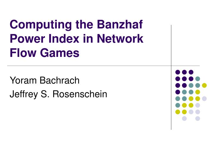 Computing the banzhaf power index in network flow games