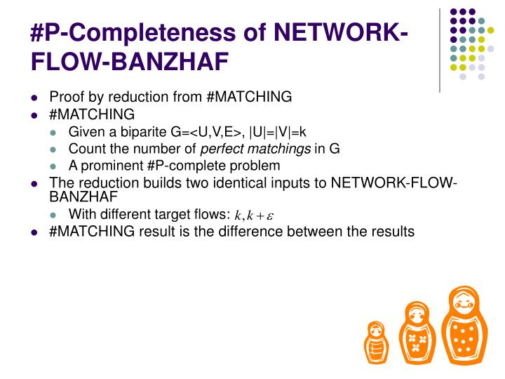 #P-Completeness of NETWORK-FLOW-BANZHAF