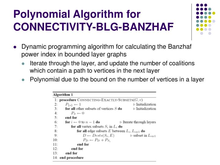Polynomial Algorithm for CONNECTIVITY-BLG-BANZHAF