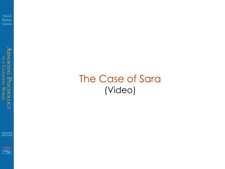 The Case of Sara
