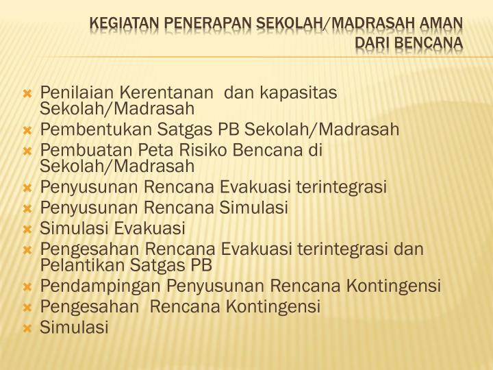 Penilaian Kerentanan  dan kapasitas Sekolah/Madrasah