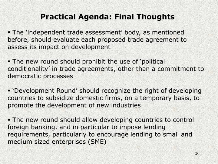 Practical Agenda: Final Thoughts