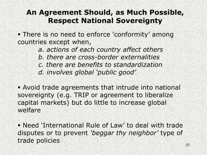 An Agreement Should, as Much Possible, Respect National Sovereignty