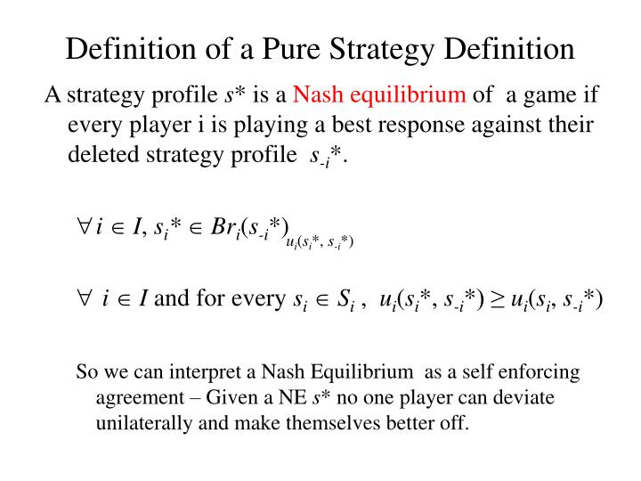 Definition of a Pure Strategy Definition