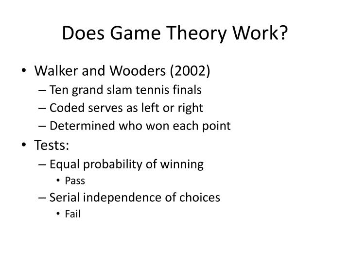 Does Game Theory Work?