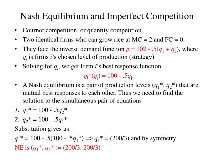 Nash Equilibrium and Imperfect Competition