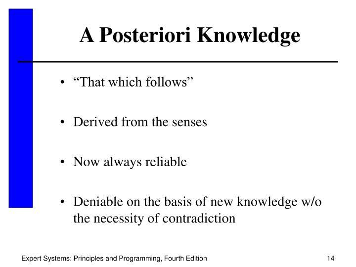 A Posteriori Knowledge