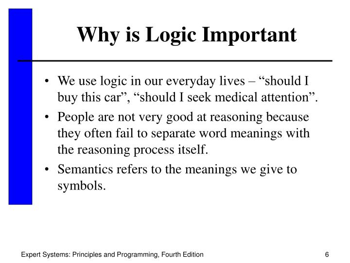 Why is Logic Important