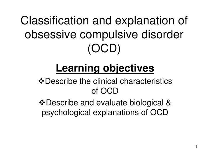 characteristics of obsessive compulsive disorder Hoarding: the basics  those most often associated with hoarding are obsessive-compulsive personality disorder (ocpd), obsessive-compulsive disorder.
