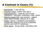 a contrast in cases 1