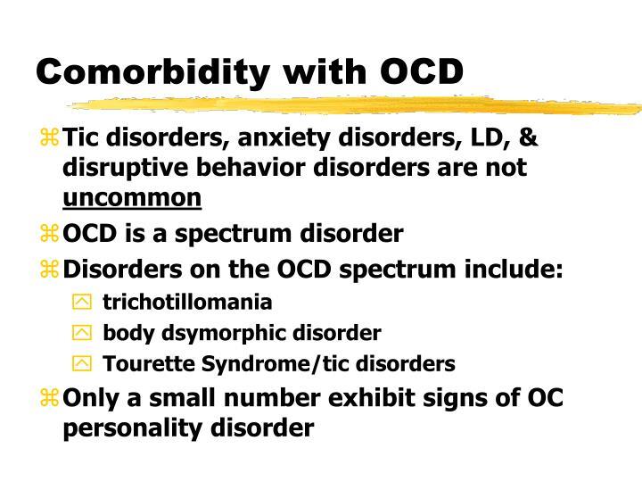 Comorbidity with OCD
