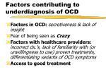 factors contributing to underdiagnosis of ocd