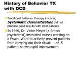 history of behavior tx with ocd