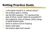 setting practice goals