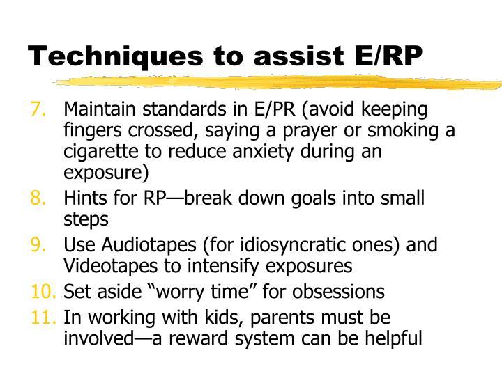 Techniques to assist E/RP