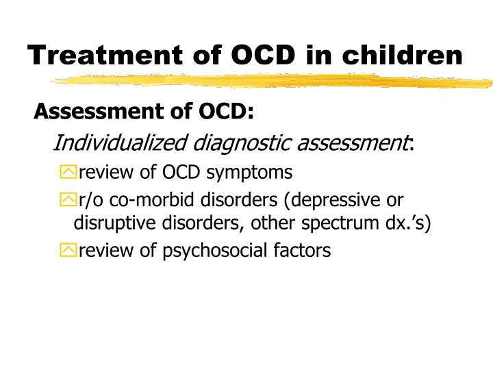 Treatment of OCD in children