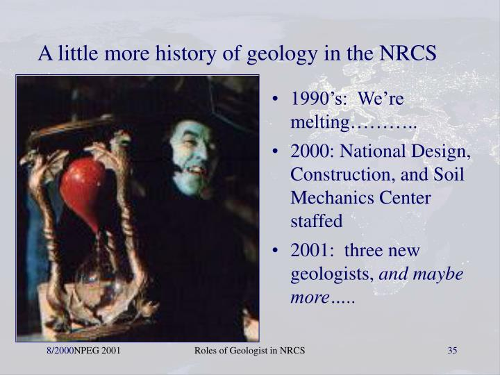 A little more history of geology in the NRCS