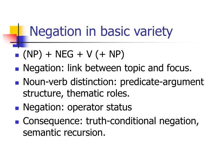Negation in basic variety