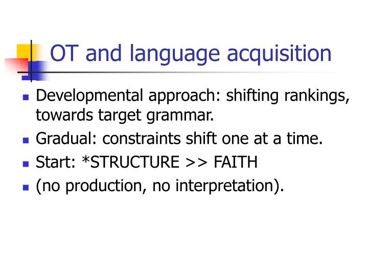 OT and language acquisition