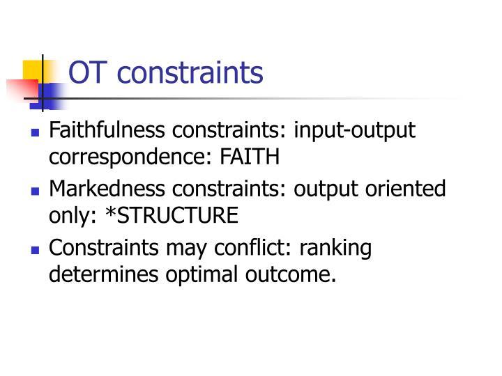OT constraints