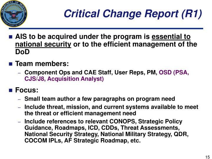 Critical Change Report (R1)