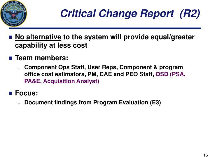 Critical Change Report  (R2)