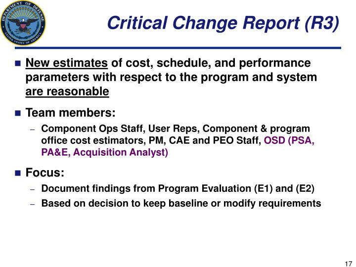 Critical Change Report (R3)
