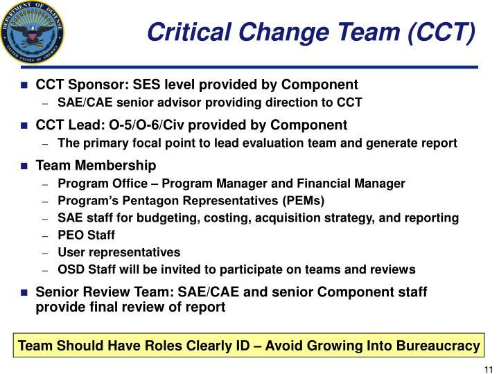 Critical Change Team (CCT)