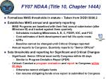 fy07 ndaa title 10 chapter 144a