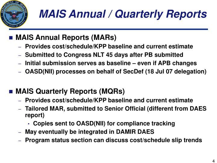 MAIS Annual / Quarterly Reports
