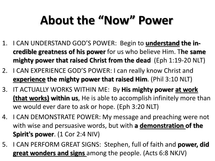 """About the """"Now"""" Power"""