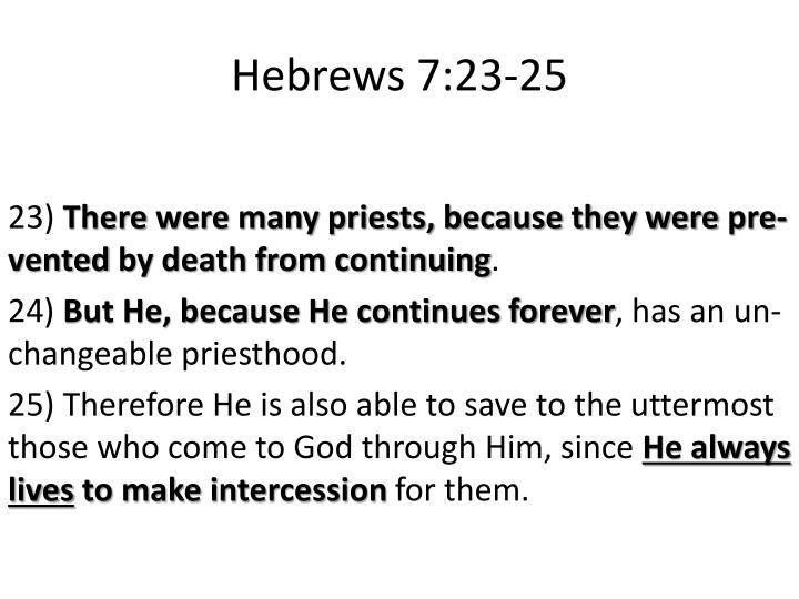Hebrews 7:23-25