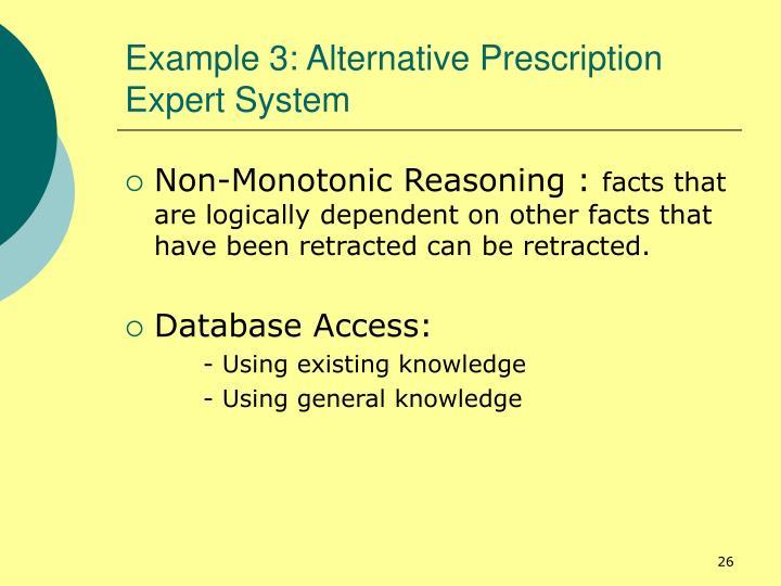 Example 3: Alternative Prescription Expert System