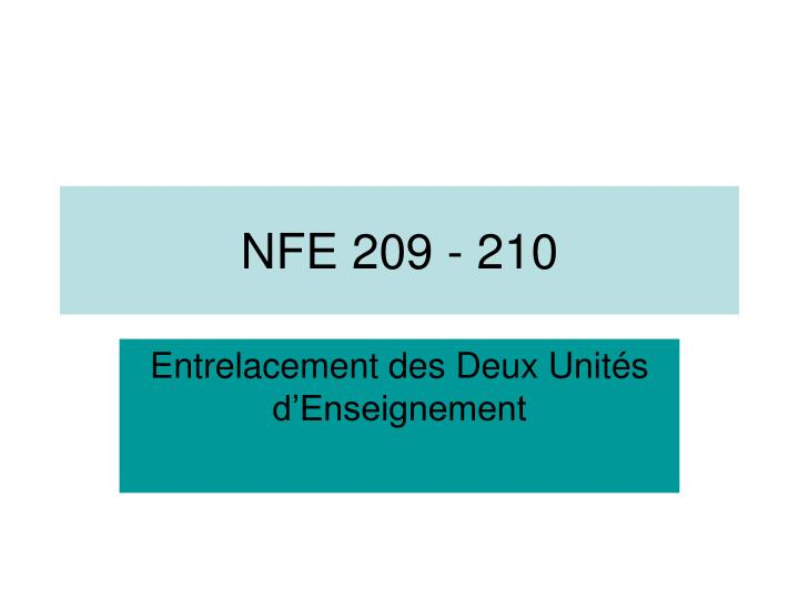 NFE 209 - 210