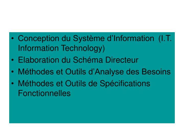 Conception du Système d'Information (I.T. Information Technology)