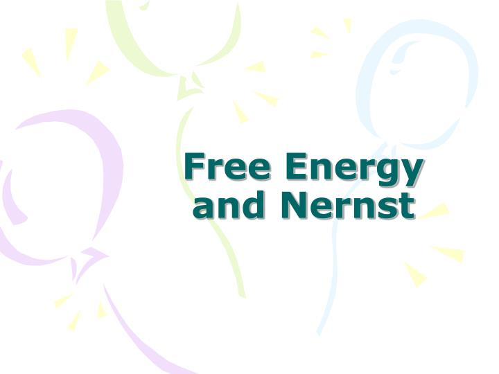 Free energy and nernst
