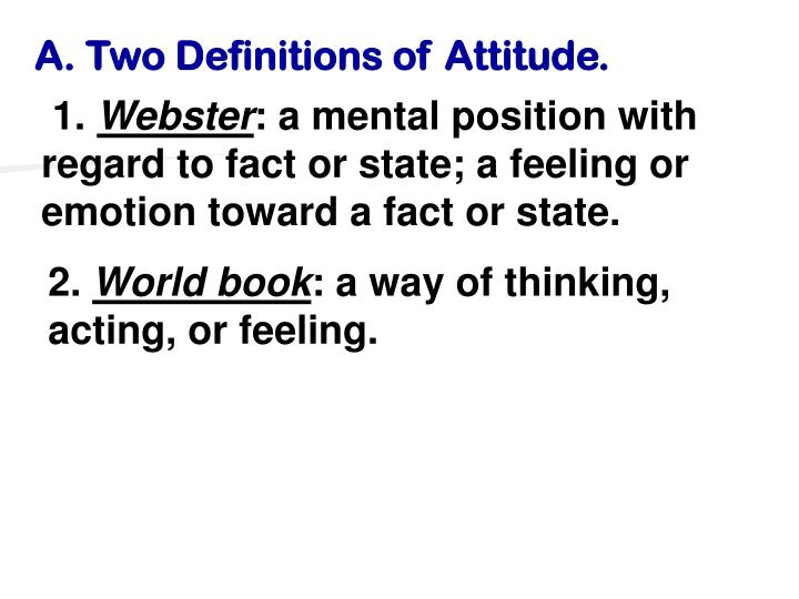 A. Two Definitions of Attitude.
